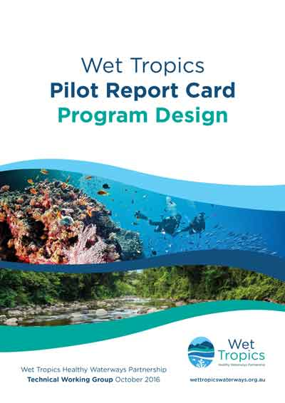 wet tropics report card