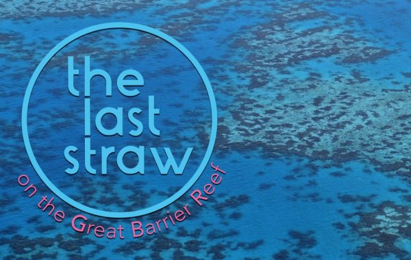 Last Straw on the Great Barrier Reef